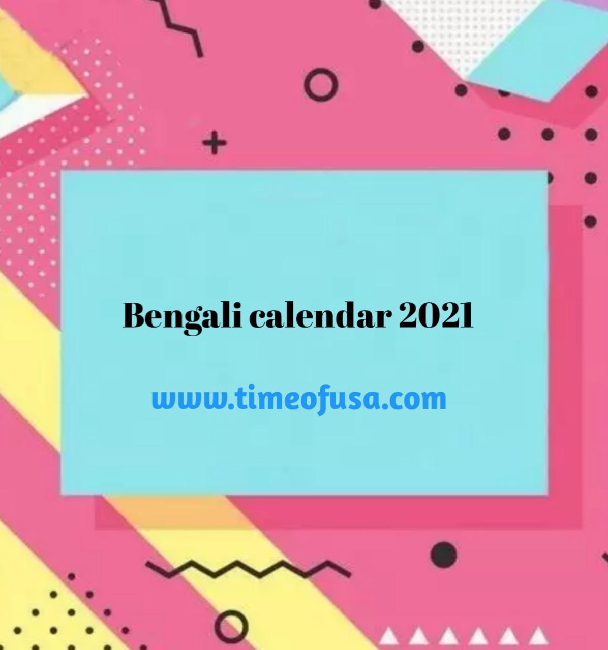Bengali calendar 2021   Calendar bengali   Calendar in Bengali   time of usa