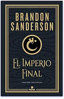 «El imperio final» de Brandon Sanderson (Ed. Ilustrada)