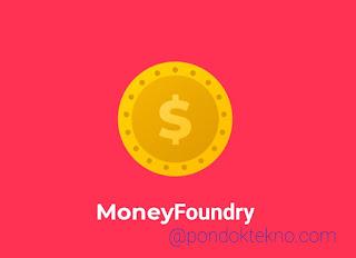 Apakah Aplikasi MoneyFoundry dan Bagaimanakah Menggunakannya