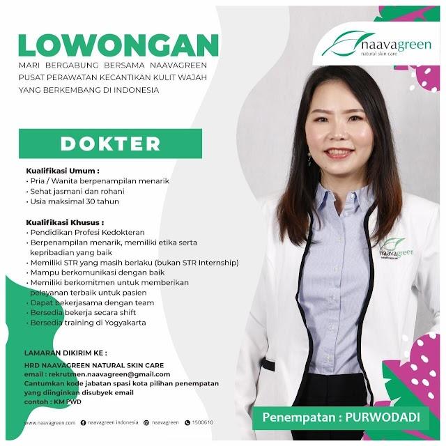 Loker Dokter Naavagreen Penempatan Purwodadi