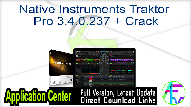 Native Instruments Traktor Pro 3.4.0.237 + Crack