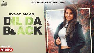 Dil Da Black Lyrics - Ryaaz Maan