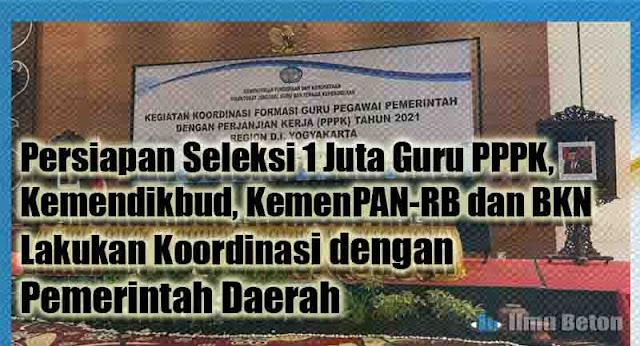 Persiapan Seleksi 1 Juta Guru PPPK, Kemendikbud, KemenPAN-RB dan BKN lakukan Koordinasi dengan Pemerintah Daerah