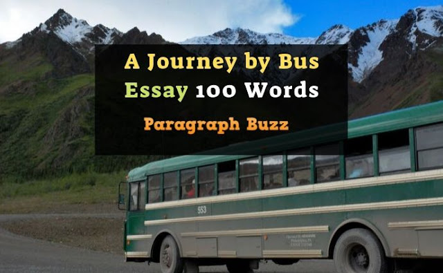 A Journey by Bus Essay 100 Words