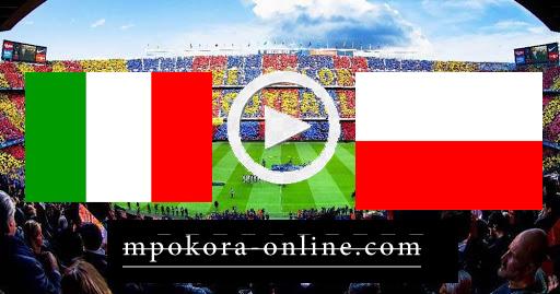 مشاهدة مباراة بولندا وايطاليا بث مباشر كورة اون لاين 11-10-2020 دوري الأمم الأوروبية