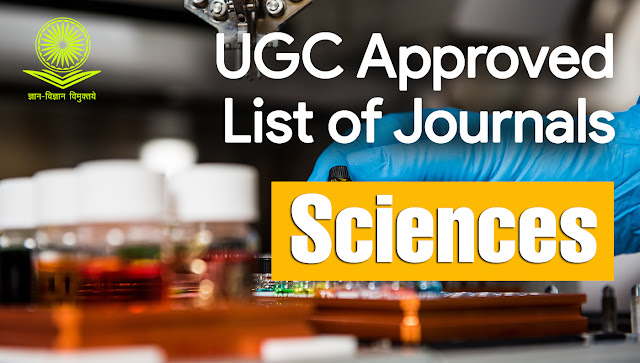 UGC Approved Care List of Journals for [Sciences]