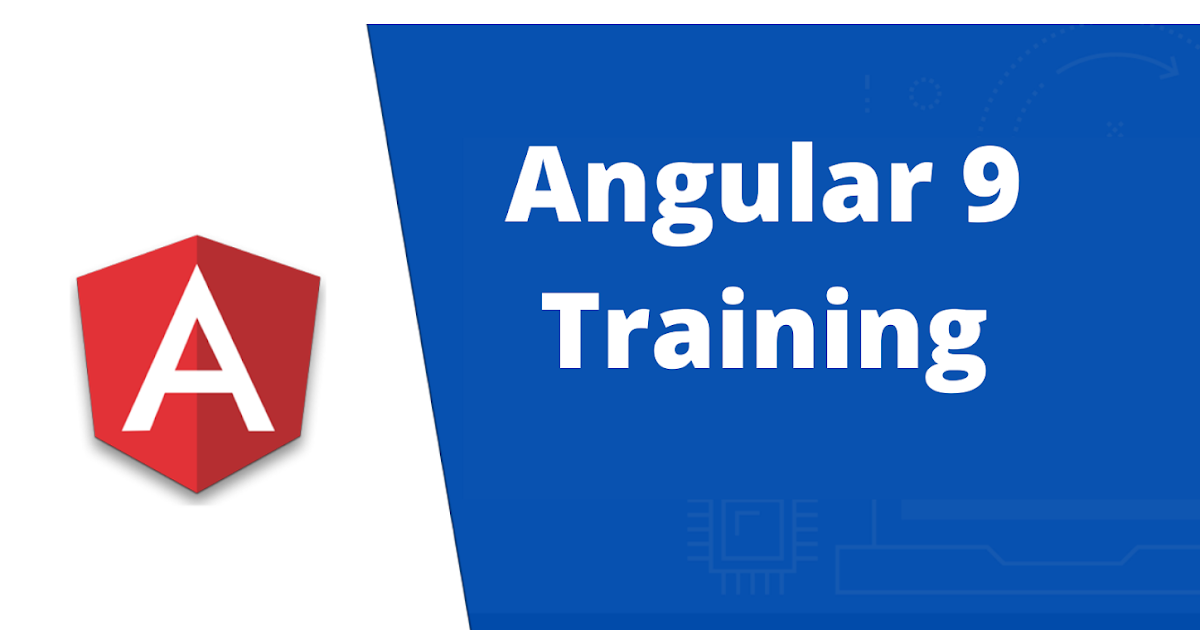 Angular 9  Training