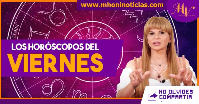 Los horóscopos del VIERNES 30 de JULIO del 2021 - Mhoni Vidente