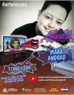 Live desta sexta-feira do projeto Arte In Casa tem Música sertaneja com Mara Andrad