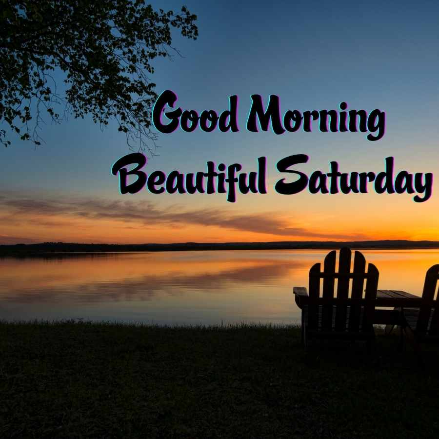 saturday good morning pics