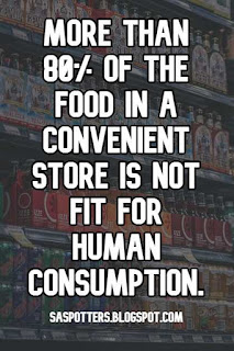 More than 80% of the food in a convenient store is not fit for human consumption.