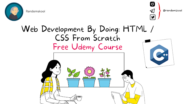 Free Course   Web Development By Doing: HTML / CSS From Scratch   Udemy