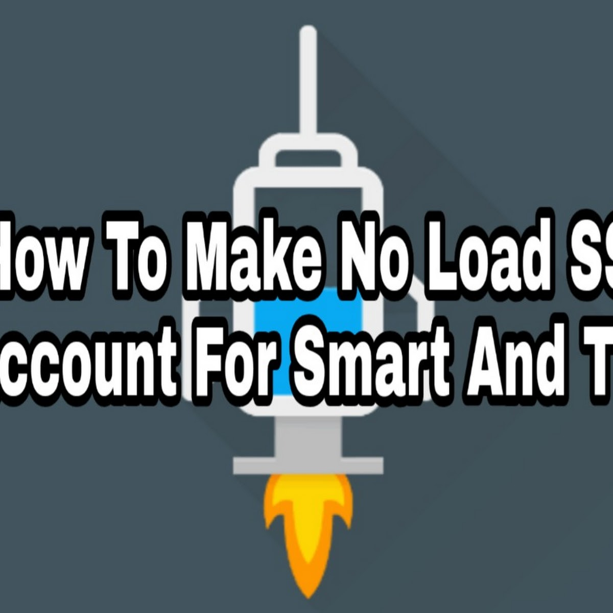 Smart And TNT No Load Payload SSH Account Tutorial For HTTP Injector
