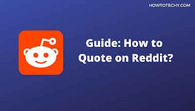 How to Quote on Reddit?