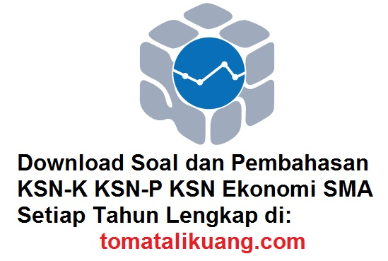 soal pembahasan ksn osn ekonomi sma tahun 2020 tomatalikuang.com