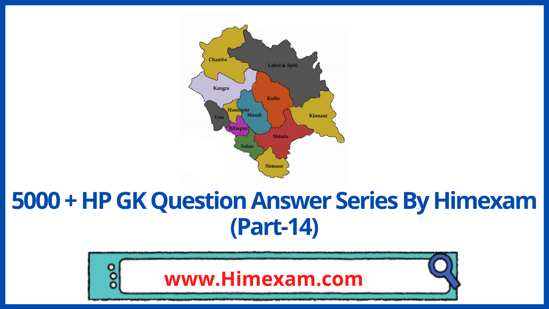 5000 + HP GK Question Answer Series By Himexam (Part-14)