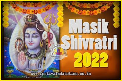 2022 Masik Shivaratri Pooja Vrat Date & Time, 2022 Masik Shivaratri Calendar