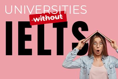الدراسة في كندا والولايات المتحدة الأمريكية بدون IELTS - قائمة الجامعات