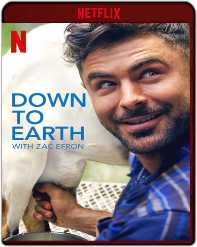 Down To Earth With Zac Efron: The Complete First Season (2020)