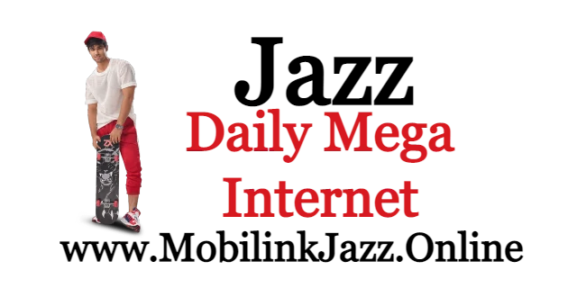 Jazz Daily Mega Internet Packages -  JAZZ 24 Ghanta Offer