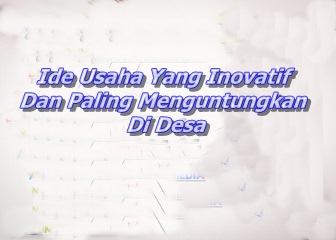 Top 3 Ide Peluang Usaha Sampingan Di Desa Yg Terbukti Paling Menguntungkan