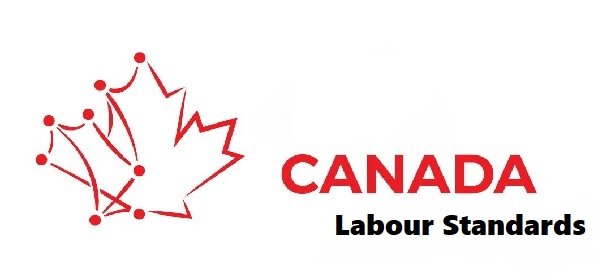 "Are you working in Canda? You must know about ""Canadian Labour Standards"""