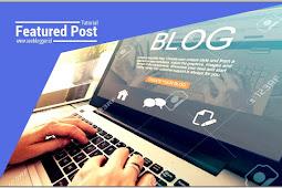 Cara Menyesuaikan Featured Post dengan CSS