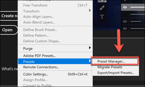 لتحميل الفرش في Photoshop ، اضغط على Edit> Presets> Preset Manager.