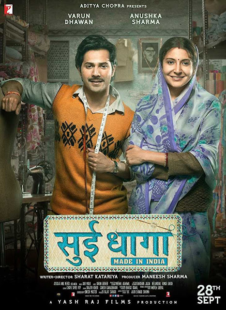 Poster Sui Dhaaga: Made in India 2018 Full Hindi Movie Download 720p