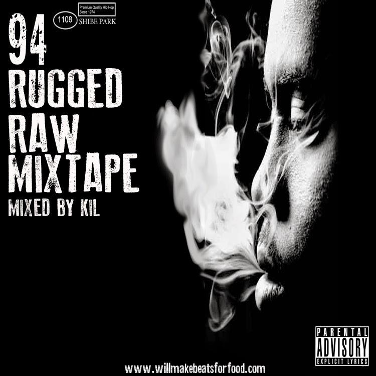 '94 Rugged Raw Mixtape
