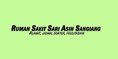 Rumah Sakit Sari Asih Sangiang