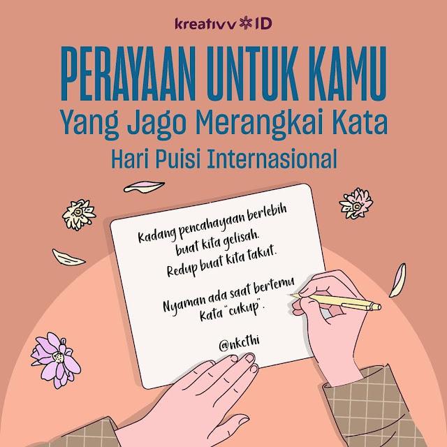 Hari Puisi Internasional PERAYAAN UNTUK KAMU Yang Jago Merangkai Kata