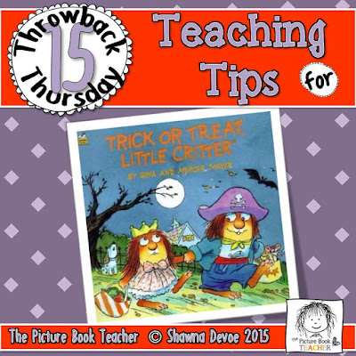 Trick or Treat Little Critter by Mercer Mayer TBT - Teaching Tips.