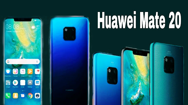 Huawei Mate 20 and Mate 20 Pro launch, learn all the features