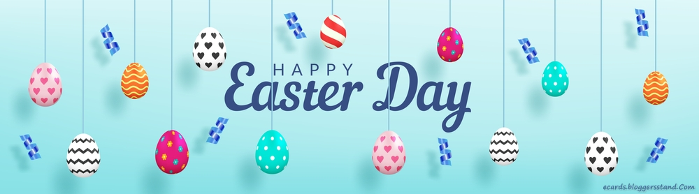 Happy Easter Wishes, Greetings, Messages and Images 2021
