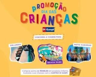 Promoção Di Gaspi Dia das Crianças 2019 Viagem Para Orlando ou Beto Carrero ou Beach Park