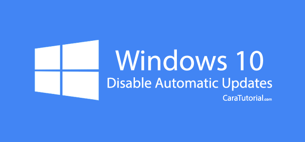 Disable Automatic Update Windows 10