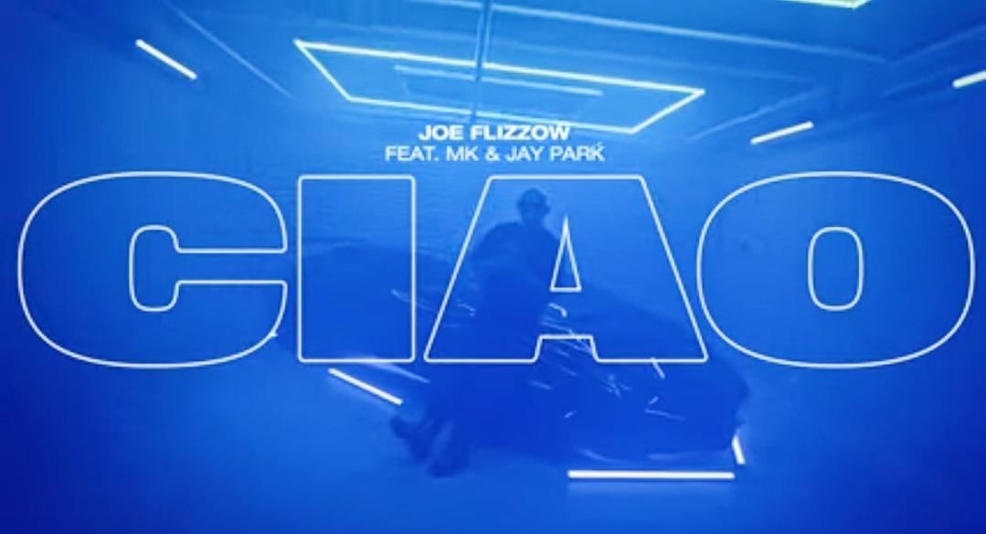 Lirik Lagu Joe Flizzow ft. MK & Jay Park - Ciao (2021)