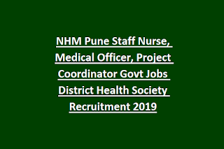NHM Pune Staff Nurse, Medical Officer, Project Coordinator Govt Jobs District Health Society Recruitment Notification 2019