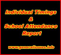 Individual-Timings&School-Attendance-Report