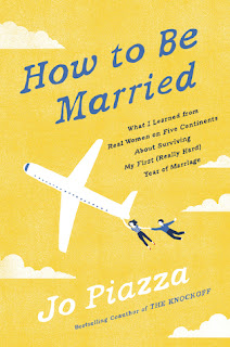 Book Review: How to Be Married by Jo Piazza