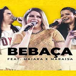 Baixar Bebaça - Marília Mendonça feat. Maiara e Maraisa MP3