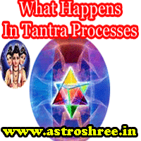 What Happens actually in tantrik Processes, what tantrik does, How to perform tantrik activities?, Is there any danger in tantrik activities?