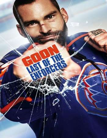 Goon Last of the Enforcers 2017 Full English Movie BRRip Download