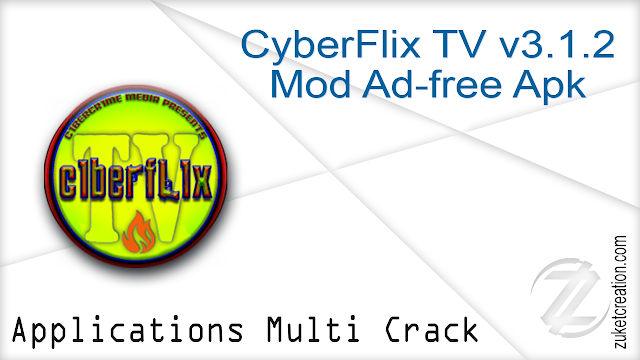 CyberFlix TV v3.1.2 Mod Ad-free Apk