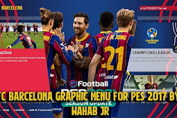 Barcelona Graphic Menu 2021 For - PES 2017