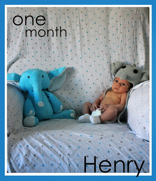 Henry One Month (one month late)