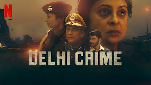 Indian crime drama web series Delhi Crime