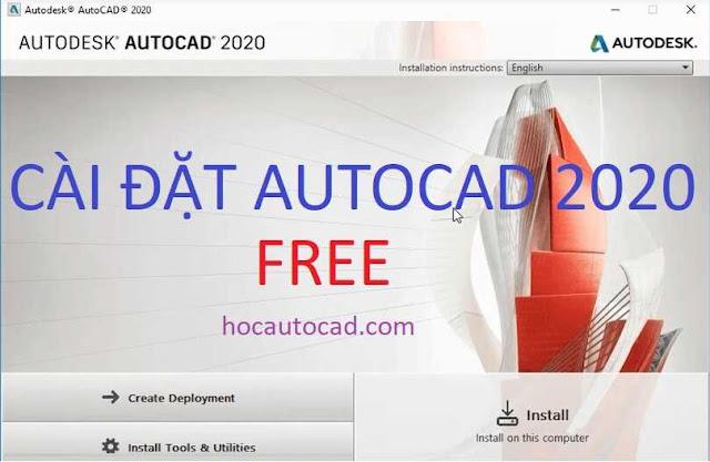 Hướng dẫn tải và cài đặt Autocad 2020 miễn phí