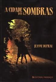 A Cidade das Sombras pdf - Jeanne Dupran